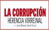 LA CORRUPCIÓN HERENCIA VIRREINAL