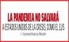 LA PANDEMIA NO SALVARÁ A ESTADOS UNIDOS DE LA CRISIS, COMO EL 11/S