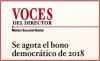 VOCES DEL DIRECTOR Se agota el bono democrático de 2018