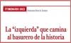 """ITINERARIO 2021 La """"izquierda"""" que camina al basurero de la historia"""