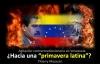 """Agitación contrarrevolucionaria en Venezuela ¿Hacia una """"primavera latina""""?"""