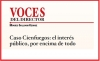 VOCES DEL DIRECTOR Caso Cienfuegos: el interés público por encima de todo