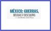 MÉXICO; GUERRAS, DEUDAS Y DISCULPAS
