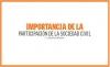 IMPORTANCIA DE LA PARTICIPACIÓN DE LA SOCIEDAD CIVIL
