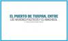 EL PUERTO DE TUXPAN, ENTRE LOS VAIVENES POLÍTICOS Y EL HUACHICOL