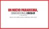 UN NUEVO PARADIGMA,CONVIVIR CON EL COVID-19