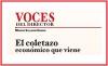 VOCES DEL DIRECTOR/ El coletazo económico que viene