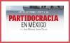 Las elecciones 2021 y la partidocracia en México