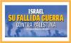 ISRAEL, SU FALLIDA GUERRA CONTRA PALESTINA