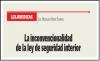 LEX JURIDICAS: La  inconvencionalidad de la ley de seguridad interior