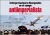 Interpretaciones divergentes en el campo antiimperialista