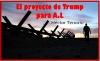El proyecto de Trump para A.L