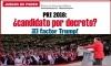 JUEGOS DE PODER PRI 2018: ¿candidato por decreto? ¡El factor Trump!