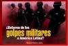 ¿Retorno de los golpes militares a América Latina?