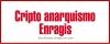 Criptoanarquismo Enragis