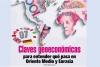 Claves geoeconómicas para entender qué pasa en Oriente Medio y Eurasia
