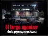 El largo agonizar de la prensa mexicana