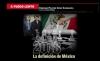A FUEGO LENTO 2018; la definición de México