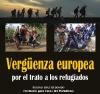 Vergüenza europea por el trato a los refugiados.