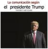 La comunicación según el presidente Trump