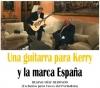 Una guitarra para Kerry y la marca España