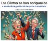 Los Clinton se han enriquecido a través de la gestión de la ayuda humanitaria