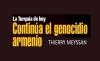 La Turquía de hoy continúa el genocidio armenio