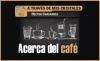 A TRAVÉS DE MIS CRISTALES Acerca del café