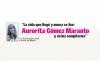 La vida que llegó y nunca se fue: Aurorita Gómez Maranto y su luz sempiterna