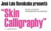"""José Luis Ruvalcaba presentó """"Skin Calligraphy"""" en El Club de Periodistas de México"""