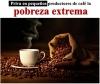 Priva en pequeños productores de café la pobreza extrema