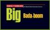 CIENCIA Y TECNOLOGÍA Big Bada-boom