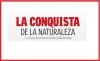 LA CONQUISTA DE LA NATURALEZA