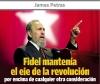 Fidel mantenía el eje de la revolución