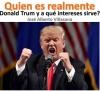 ¿Quién es realmente Donald Trump y a qué intereses sirve?