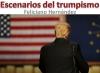 Escenarios del trumpismo