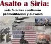 Asalto a Siria: seis falacias confirman premeditación y alevosía