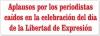 Aplausos por los periodistas caídos en la celebración del día de la Libertad de Expresión