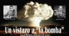 "Un vistazo a ""la bomba"""