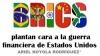 BRICS plantan cara a la guerra financiera de Estados Unidos