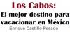 Los Cabos: El mejor destino para vacacionar en México