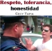 Respeto, tolerancia, honestidad