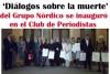 'Diálogos sobre la muerte', del Grupo Nórdico, se inauguró en el Club de Periodistas