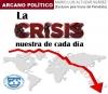 La crisis nuestra de cada día