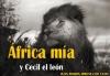 África mía y Cecil el león