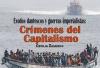 Éxodos dantescos y guerras imperialistas: Crímenes del capitalismo