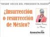 ¿Insurrección o resurrección de México?