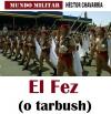 El Fez (o tarbush)