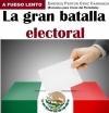 La gran batalla electoral