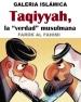 """Galería Islámica Taqiyyah, la """"verdad"""" musulmana"""